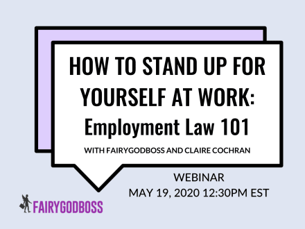 How To Stand Up For Yourself At Work: Employment Law 101