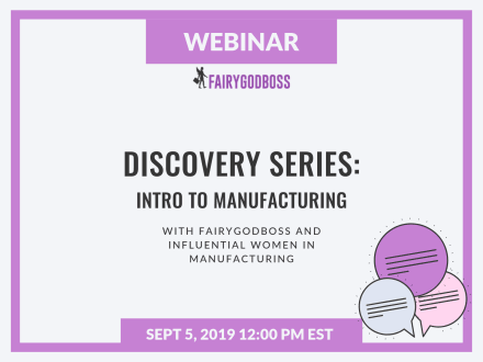 Discovery Series: Intro to Manufacturing