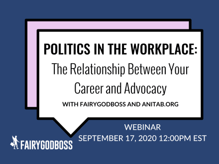 Politics in the Workplace: The Relationship Between Your Career and Advocacy