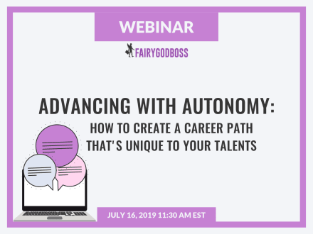 Advancing With Autonomy: How to Create a Career Path That's Unique to Your Talents