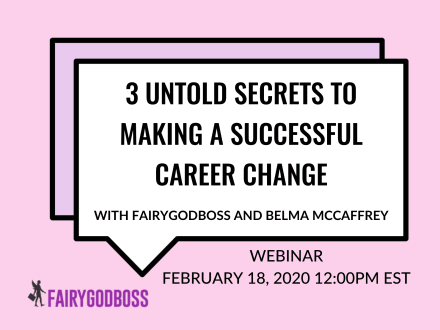 3 Untold Secrets to Making a Successful Career Change
