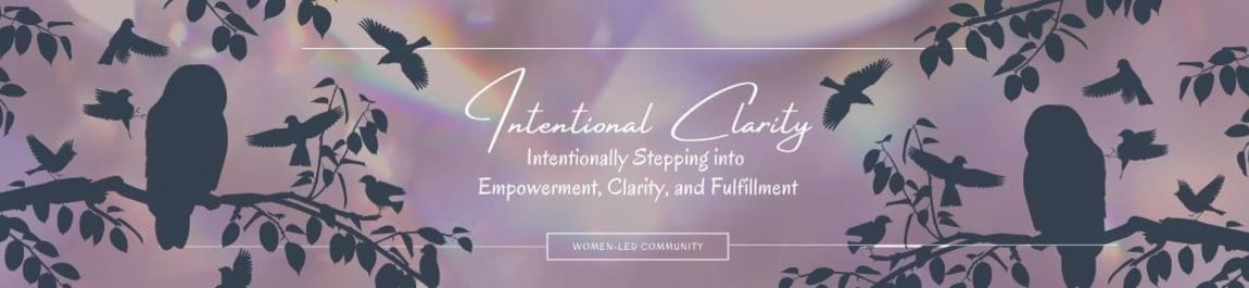 Intentional Clarity header image